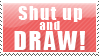 Shut up and draw by Diversus-site