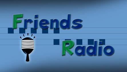 Friends Radio -Half Done-