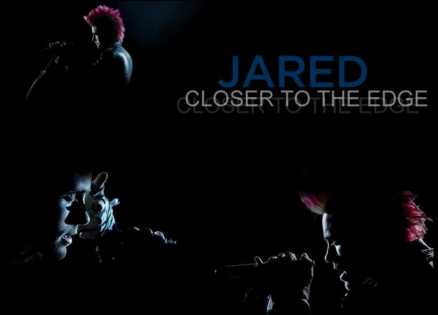 Jared Leto-Closer to the Edge by TwilightEdward04 on DeviantArt