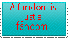 Fandoms are Fandoms by MetalGriffen69