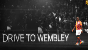 Drive to WEMBLEY