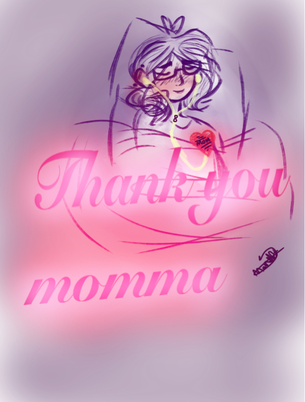 To my momma  by MAYEHam