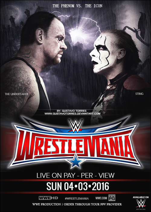 Wrestlemania 32 Poster - The Undertaker vs. Sting by ...