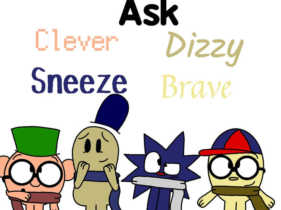 Ask Clever, Dizzy, Sneeze and Brave by DWTDandHTFfanXD on