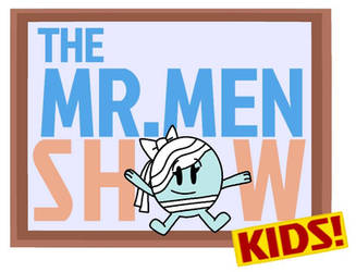 The Mr Men Show... KIDS! by DWTDandHTFfanXD