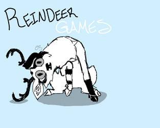 REINDEER GAMES my own by sheepysleep