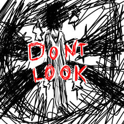 DoNT LoOk