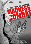 MADNESS COMBAT MOVIE POSTER