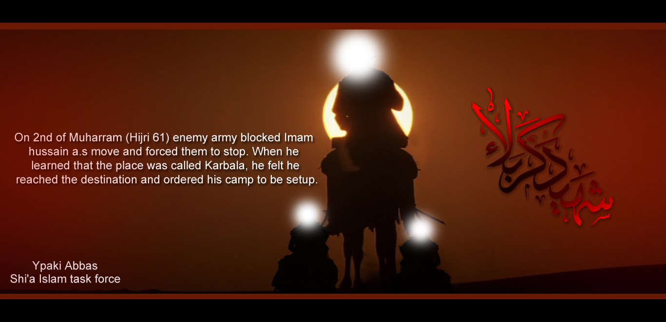 Non Muslim Perspective On The Revolution Of Imam Hussain: Imam Hussain A.s Reached Karbala By YpakiAbbas On DeviantArt