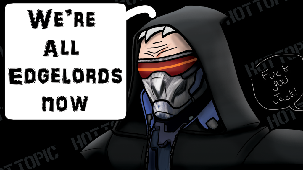 [Image: were_all_edgelords_now_by_mrbuckalew-da8xnfb.png]