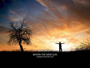 Waitin The New Sun
