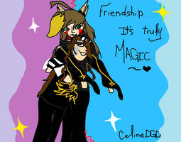 Friendship...IT'S TRULY MAGIC. by CelineDGD