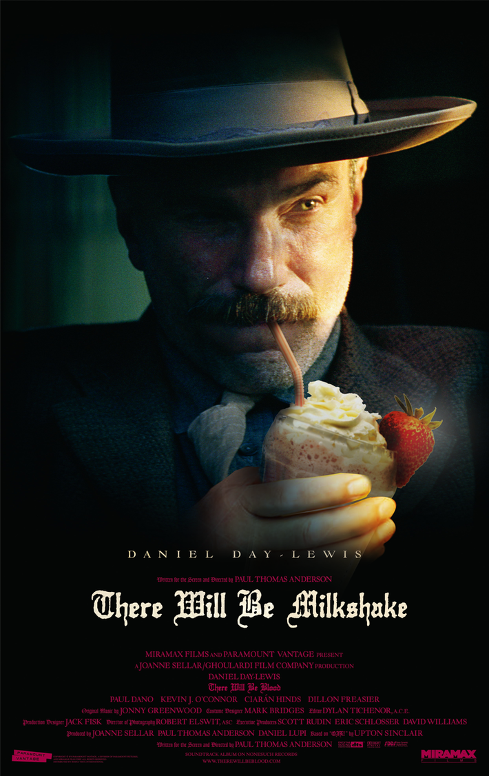 There Will Be Milkshake - [FAKE Poster] by DionisisZogaris