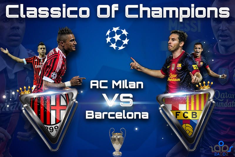 Ac Milan Vs Barcelona By Thenextlover