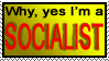 Why, yes I'm a socialist stamp