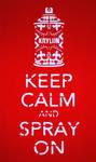 Keep Calm and Spray On