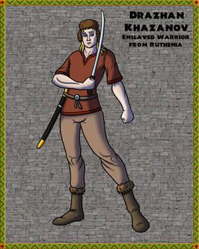 Drazhan Khazanov of Ruthenia
