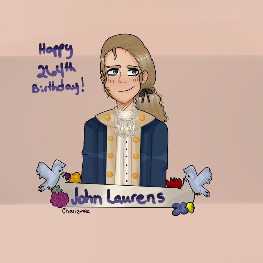 Happy Birthday John Laurens! by Rainbow-Blyte