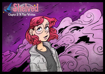 Shelved Chapter 2: A Fate Written by glassie