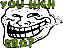 you high bro? by zack347