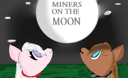 Miners on the Moon by haneen223