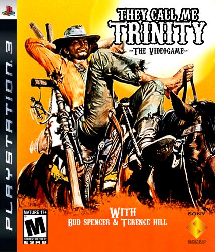 Trinity call me whatever name you like