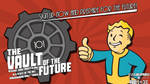 The Vault of The Future, Today!