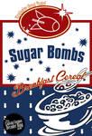 Sugar Bombs Poster