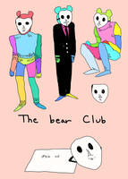 The Bear Club by monteGlover