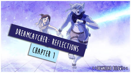 DreamCatcher: Reflections - Chapter 1
