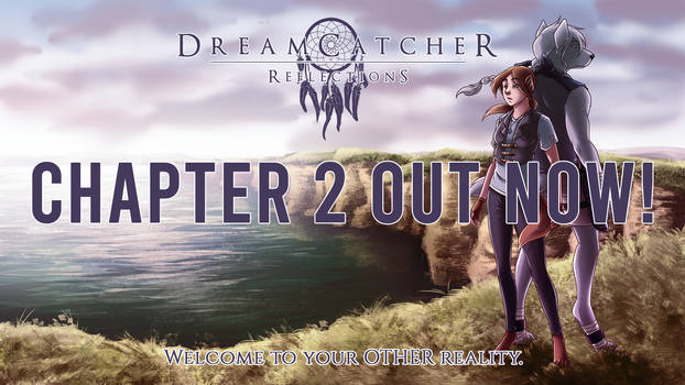 DreamCatcher: Reflections - Chapter 2