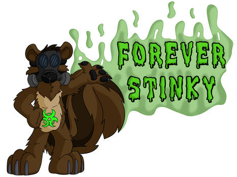 Forever Stinky