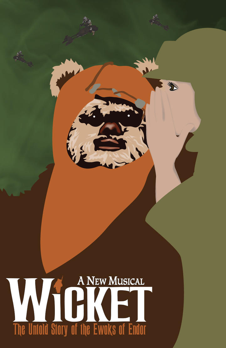 Wicket The Musical by Gr8Gonzo