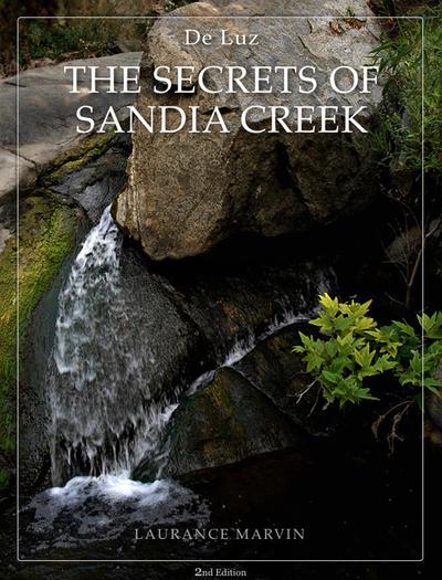 De Luz - Secrets of Sandia Creek - 2nd Edition