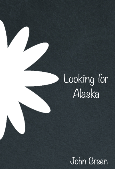Looking for Alaska Cover Design by whitephoenix82 on ...