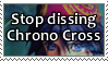 Stop Dissing Chrono Cross by DeadCatStamps