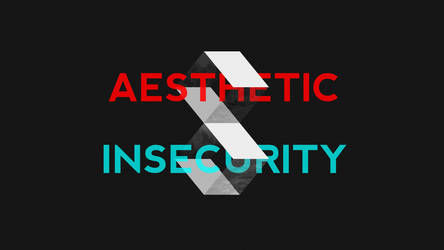 Aesthetic Insecurity by MorningWar
