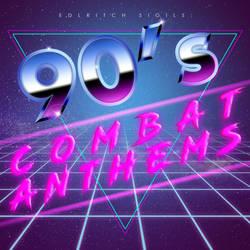 90's Combat Anthems by laurimaijala
