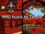 MMD Huang He Temple Stage Download