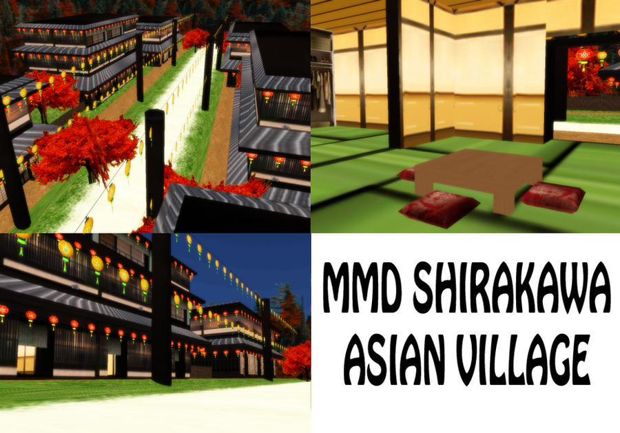 MMD Shirakawa Asian Village Stage DL by SachiShirakawa