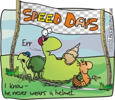 Speed Days by toonichtgut
