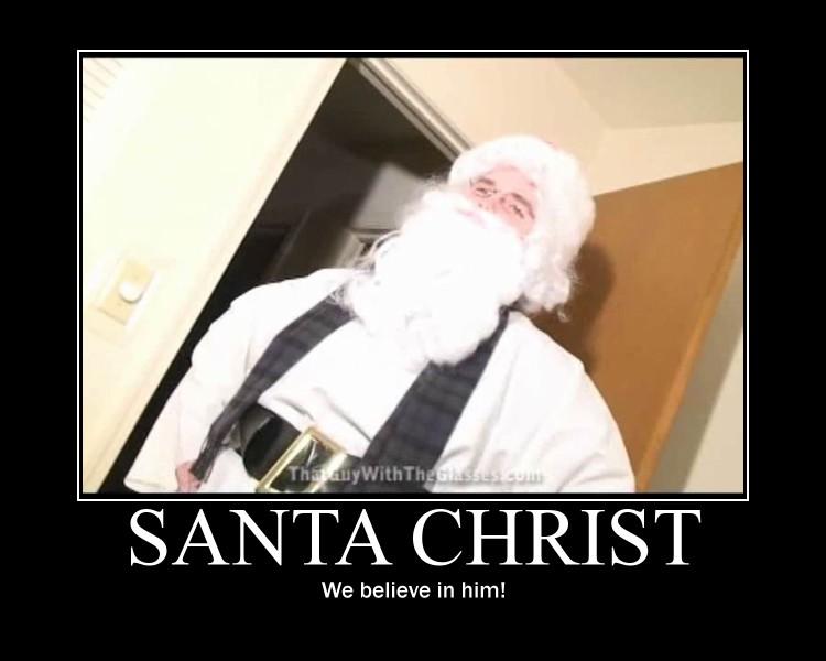 Santa Christ Motivational by Werewolfsbane