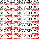moved bitches