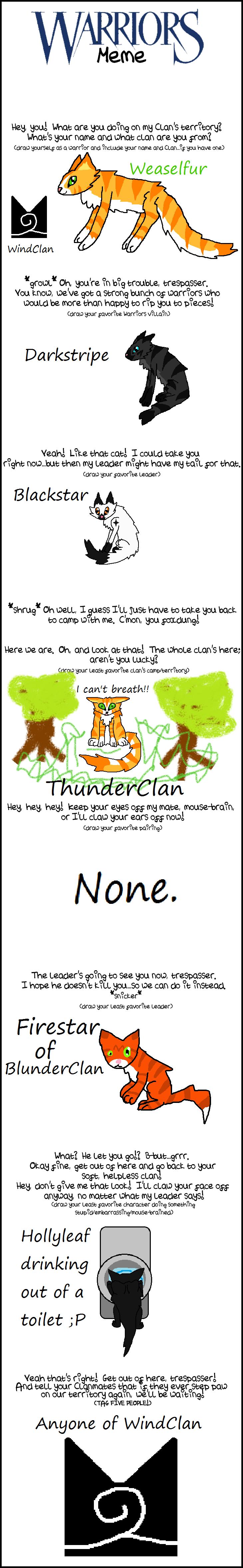 Warriors Meme by Ask-Weaselfur