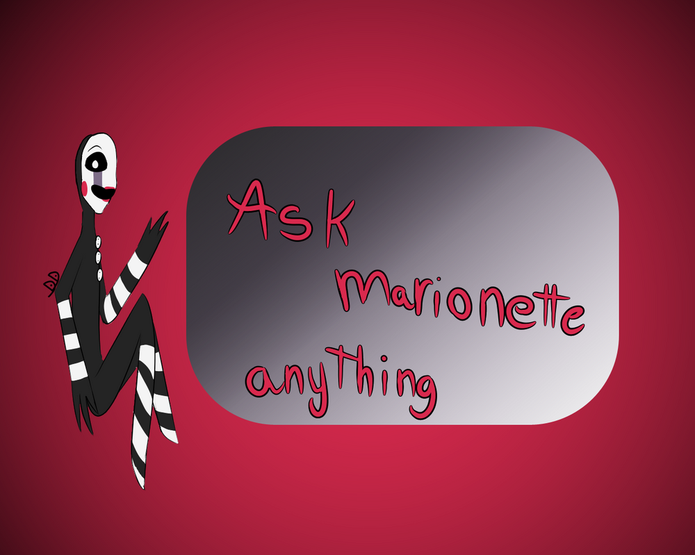 Ask Marionette anything by Bright-lightz