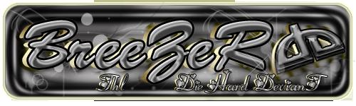 BadBreezeR's Profile Picture