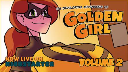 Golden Girl Volume 2's Kickstarter is now LIVE