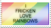 I FRICKEN LOVE RAINBOWS Stamp by FancyVinylScratch
