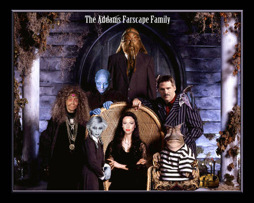 Farscape Addams Family
