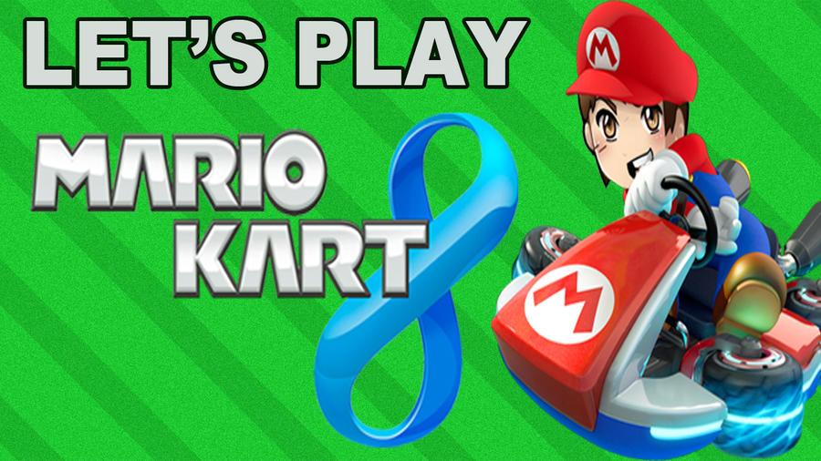 TheRonAndOnly Let's Plays Mario Kart 8 (WiiU) by TheRonAndOnly